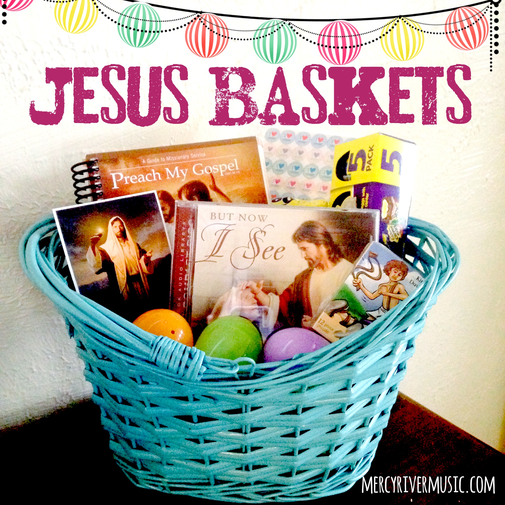 Mercy river jesus baskets jesus baskets look a lot like easter baskets they are full of color and candy and eggs but everything in a jesus basket is either a symbol of negle Choice Image