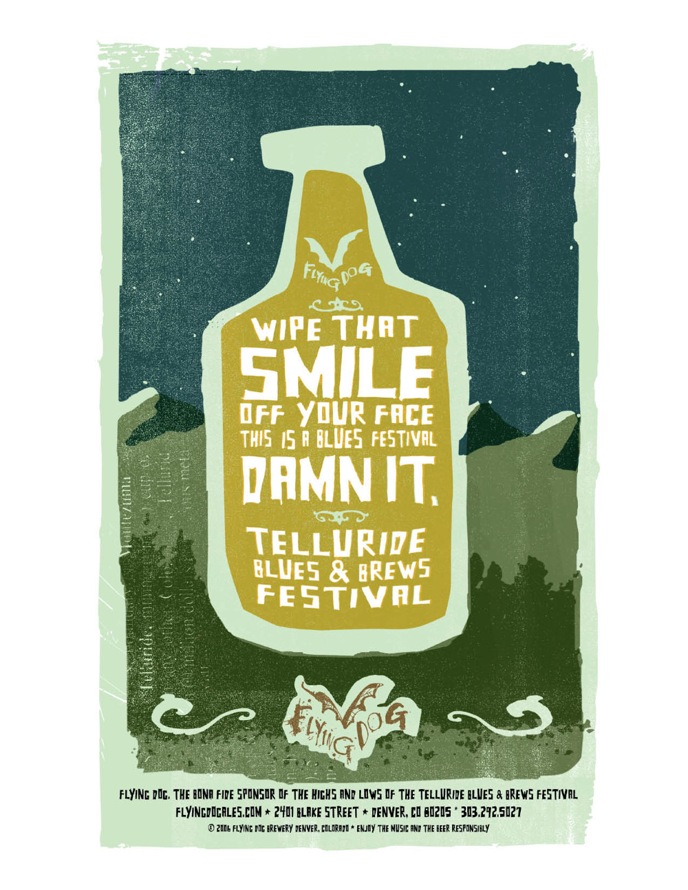 Flying Dog Brewery  was the title sponsor of the Telluride Blues and Brews Festival