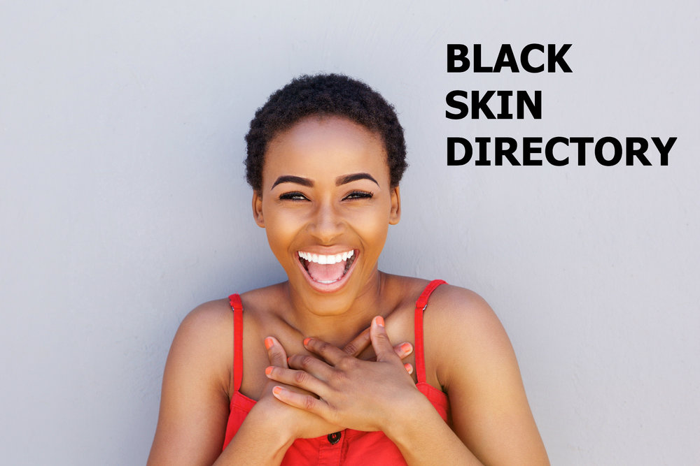 Welcome to Black Skin Directory - We hope that you will find this platform a useful space that helps to address your skin care questions and concerns. Read More...