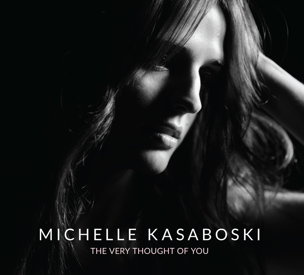 The Very Thought Of You EP - NOW AVAILABLE FOR PURCHASEOnline: Official Michelle Kasaboski Store - SHOP OFFICIAL ONLINE STORE (or click 'Buy Now' below)In-Store: Now And Then, Cataraqui Town Centre, Kingston, ONDigital Download: iTunes