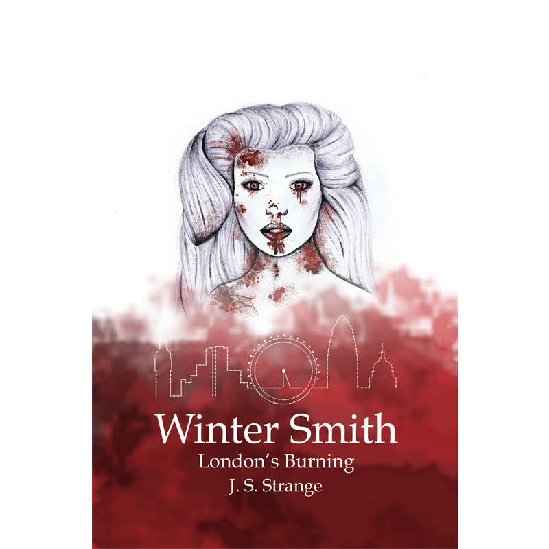 WINTER SMITH: LONDON'S BURNING - by J.S. StrangeAMAZONGOODREADS