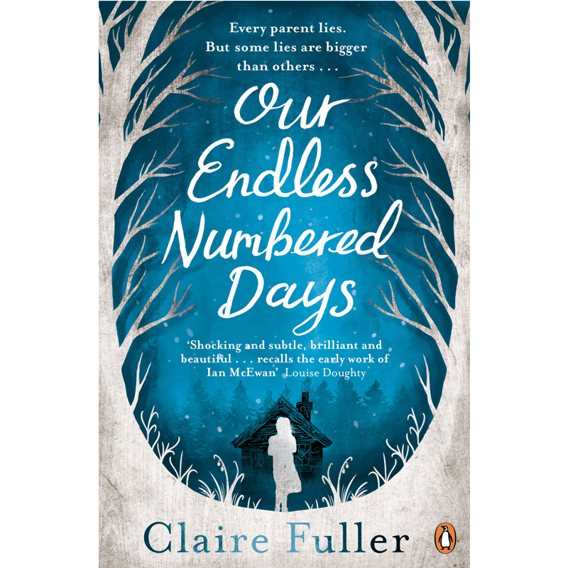 OUR ENDLESS NUMBERED DAYS - by Claire FullerAMAZONGOODREADS