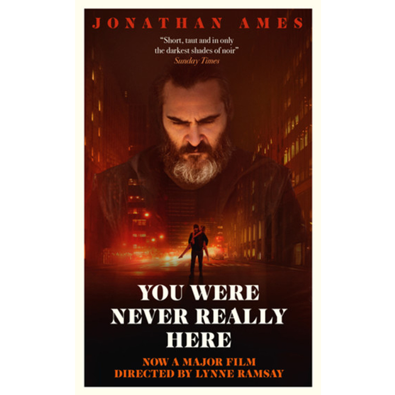YOU WERE NEVER REALLY HERE - by Jonathan AmesGOODREADS PUSHKIN