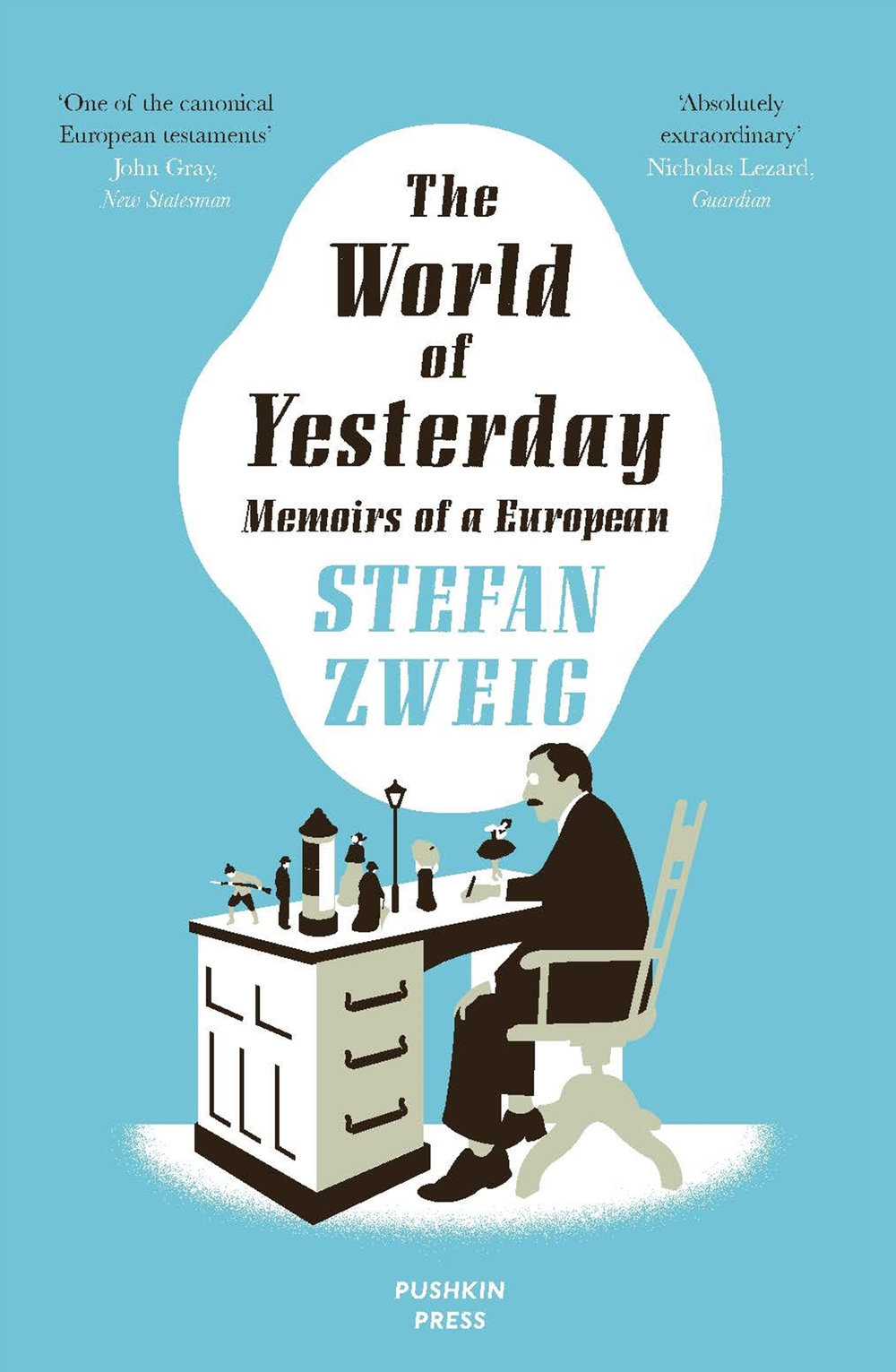 The World of Yesterday - by Stefan Zweig