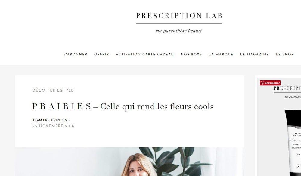 Prescription Lab - Novembre 2016 -  Prairies :celle qui rend les fleus cools    Article àretrouver sur  Prescriptionlab.com