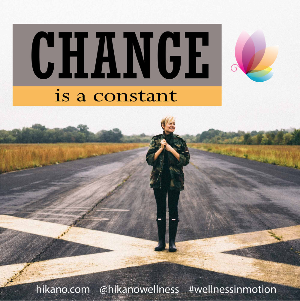 jackie-leduc-hikano-wellness-in-motion-change is a constant.jpg