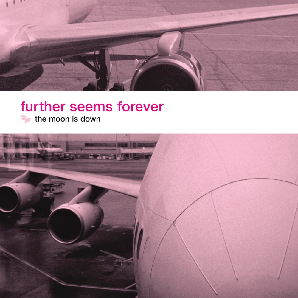 FurtherSeemsForever-TheMoonisDown_original.jpg