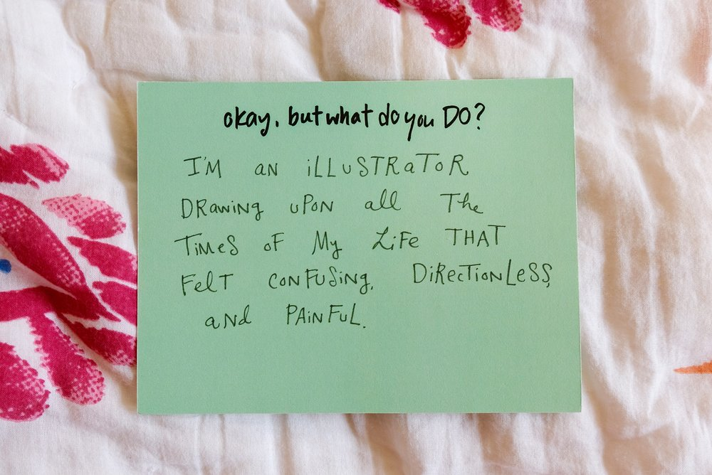 Caption: i'm an illustrator drawing upon all the times of my life that felt confusing, directionless, and painful.