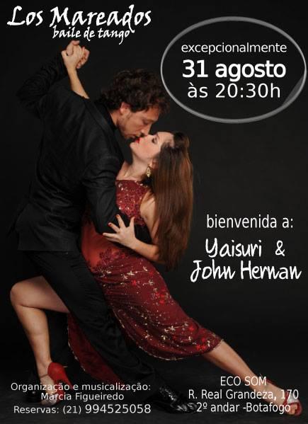 Quinta-feira, 31 Agosto: Milonga de Bienvenida às 20:30h  Milonga Los Mareados - Rua Real Grandeza 170