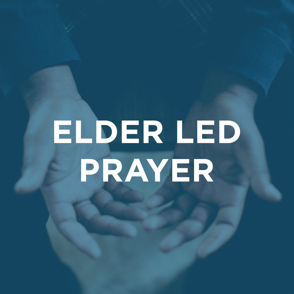 Elder Led Prayer
