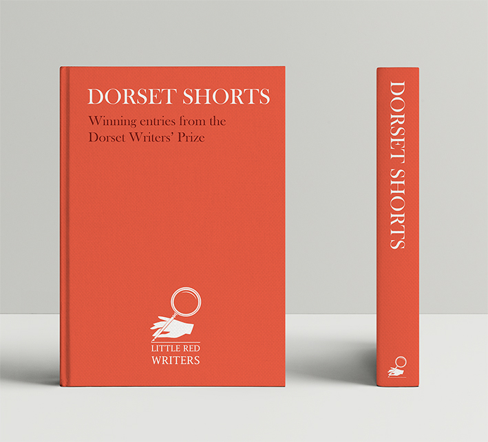 Dorset Shorts: Winning entries from the Dorset Writers' Prize - Available from 16 April 2019