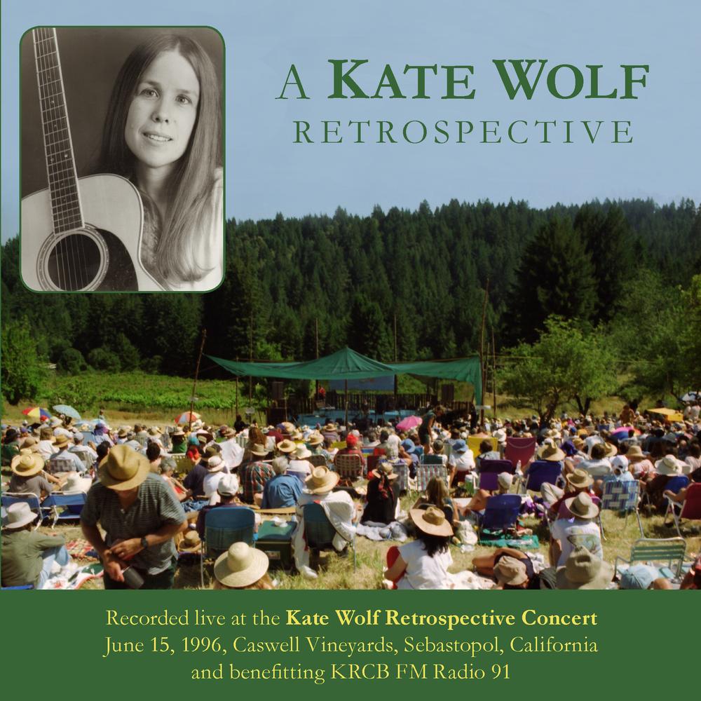 A Kate Wolf Retrospective.jpg
