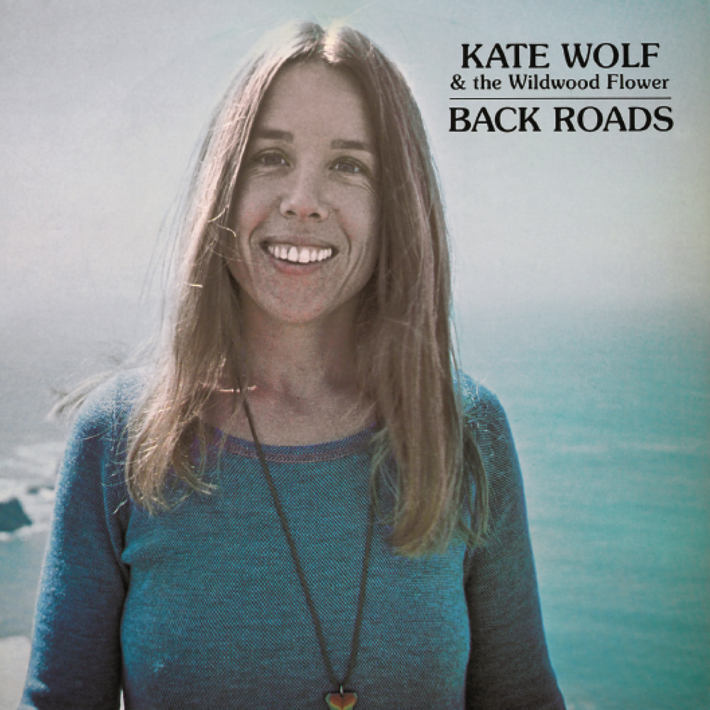 Back Roads , originally released on Kate's Owl Records in 1976.