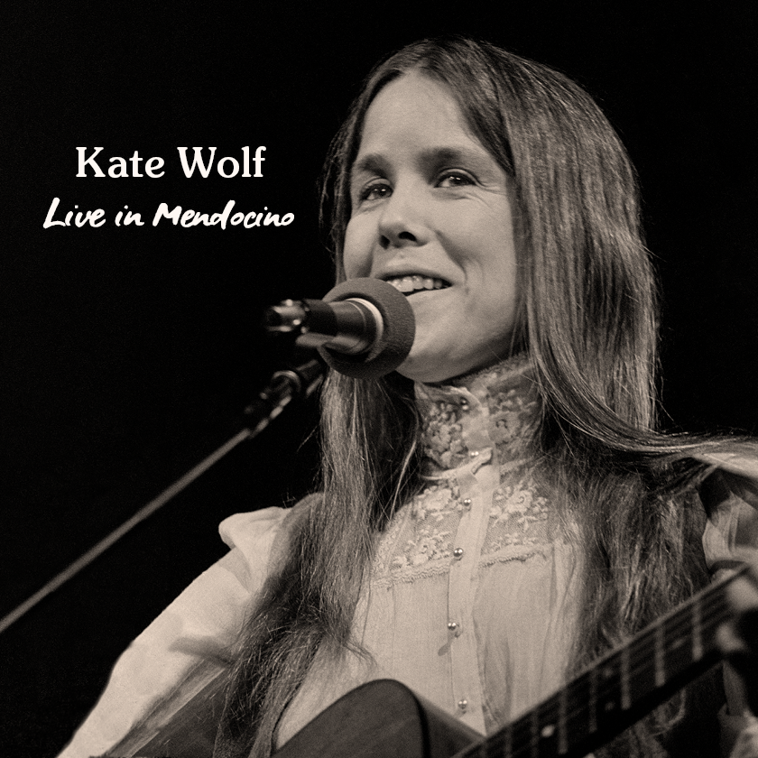 Kate Wolf - Live In Mendocino - Album Cover
