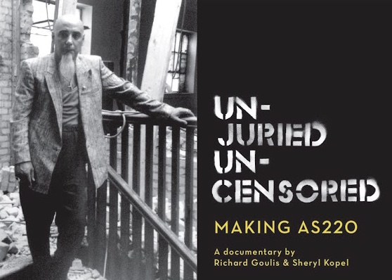Unjuried/Uncensored: Making AS220 - Unjuried/Uncensored: Making AS220, is a feature length documentary about AS220, which was formed in 1985 to provide a venue for Rhode Island artists of all stripes.