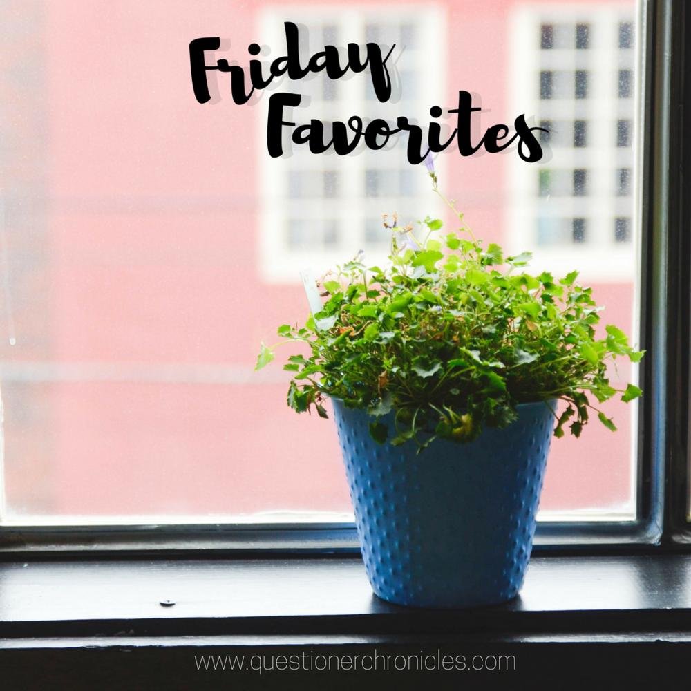 Friday Favorites 9.8.17.png