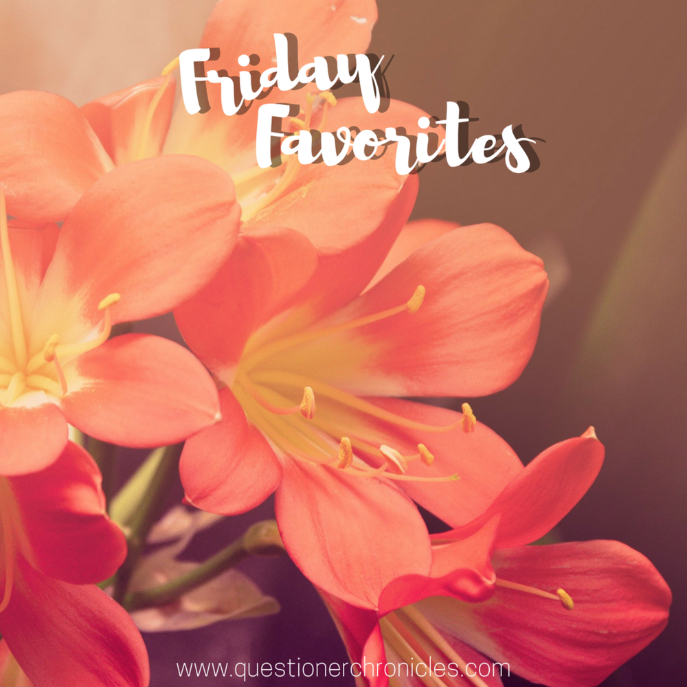 Copy of Friday Favorites 9.29.17.png