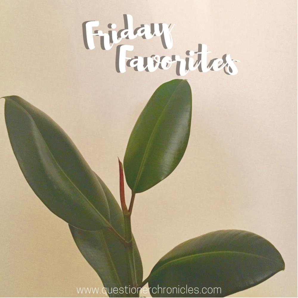 Friday Favorites 10.13.2017.png