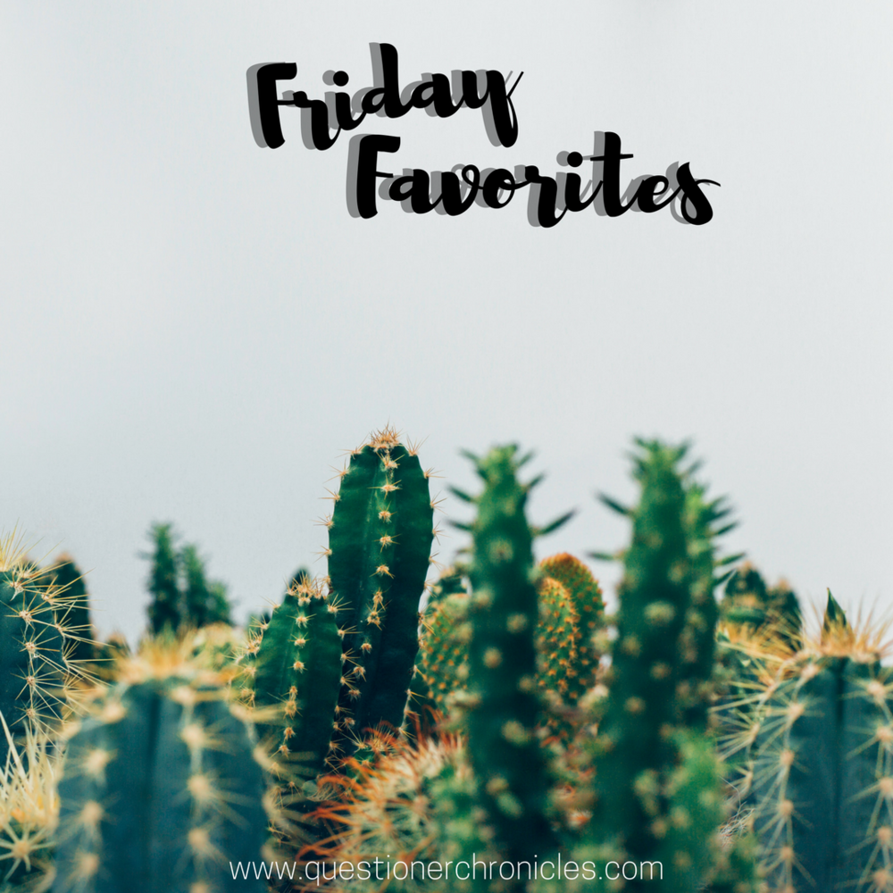 Friday Favorites 11.24.2017.png