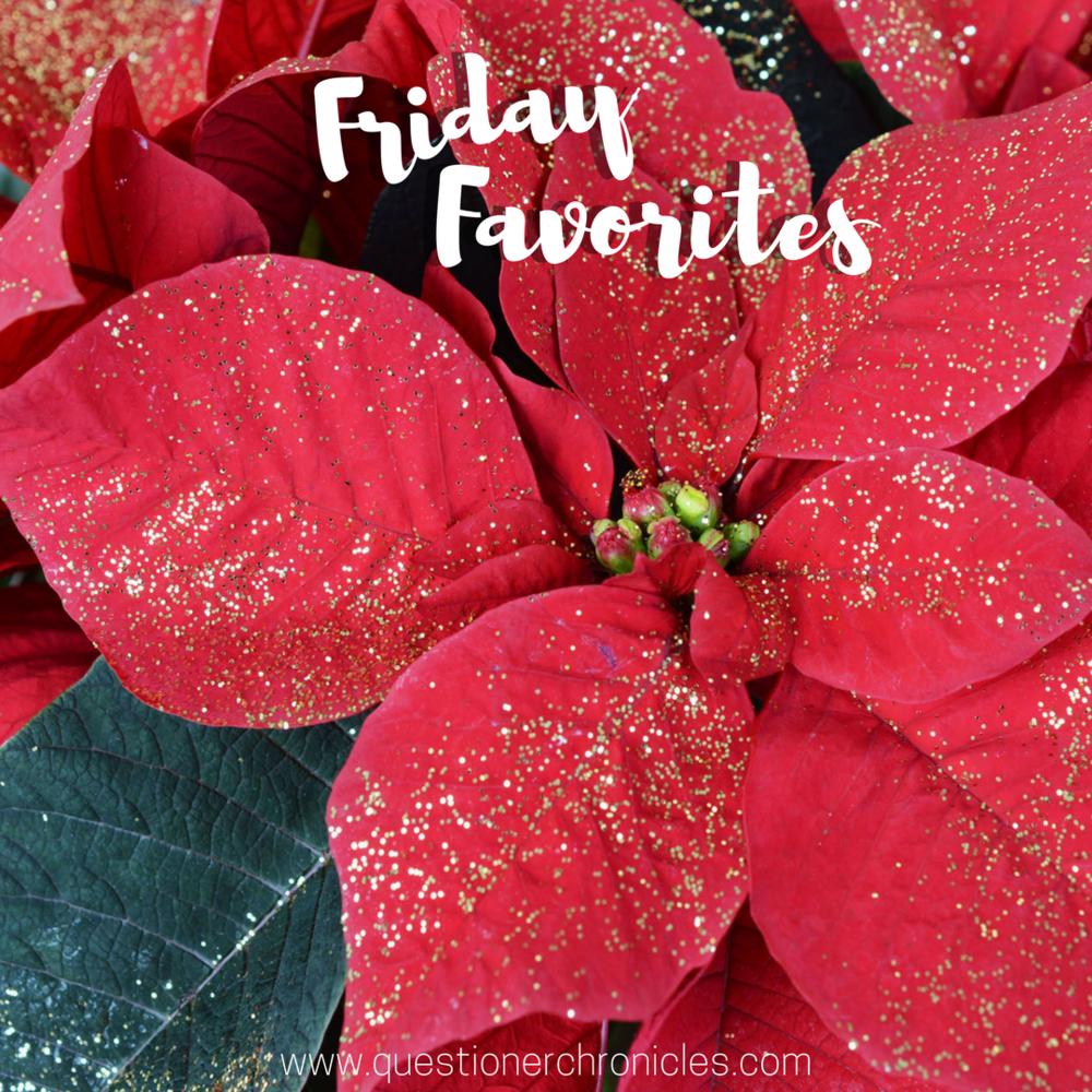Friday Favorites 12.15.2017.png