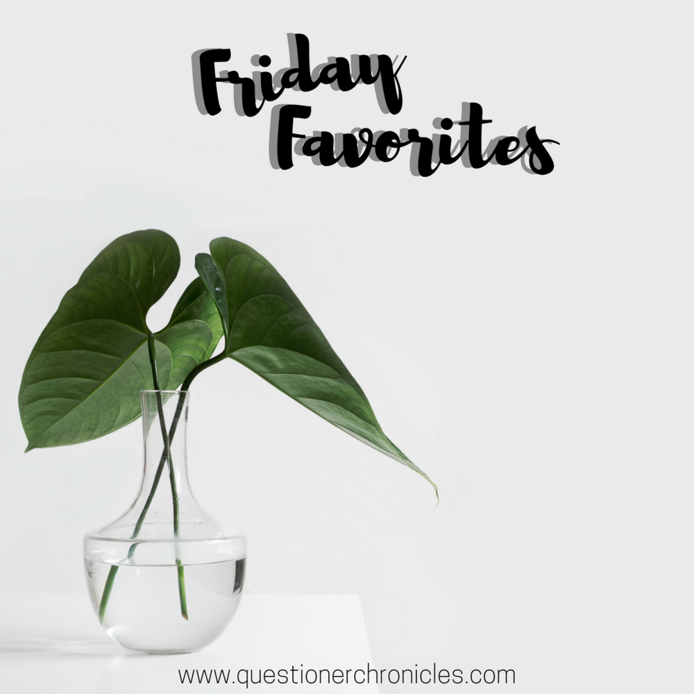Friday Favorites.png