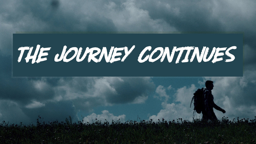 The Journey Continues screen.jpg