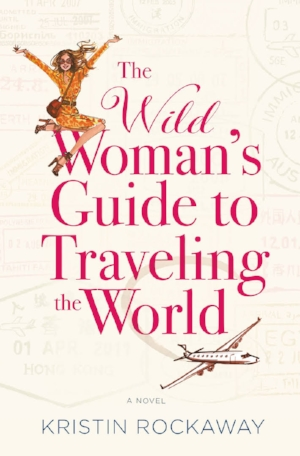 The Wild Woman's Guide to Traveling the World.jpg