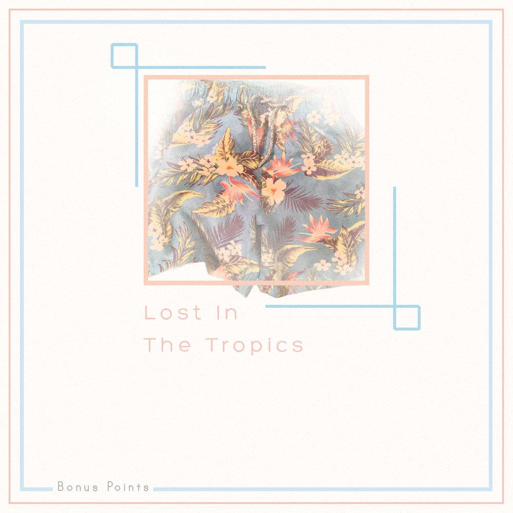 lost in the tropics.jpg