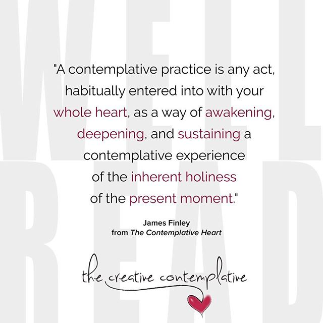 #thecreativecontemplative #wellread #books #contemplativepractices #jamesfinley