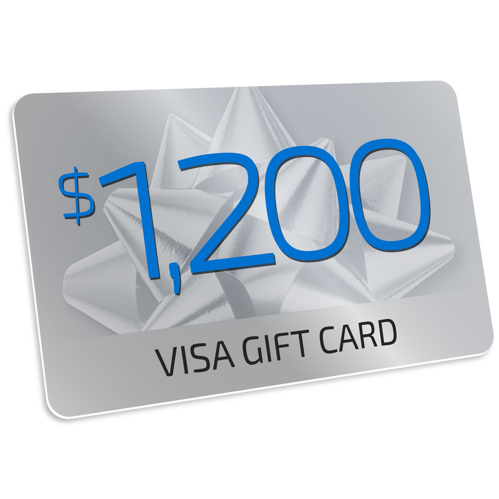 $1,200 Visa Prepaid card  - Visa Prepaid cards can be used anywhere -Visa cards are accepted, in store or online