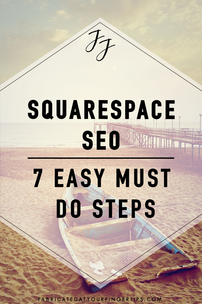 easy must do steps for squarespace seo