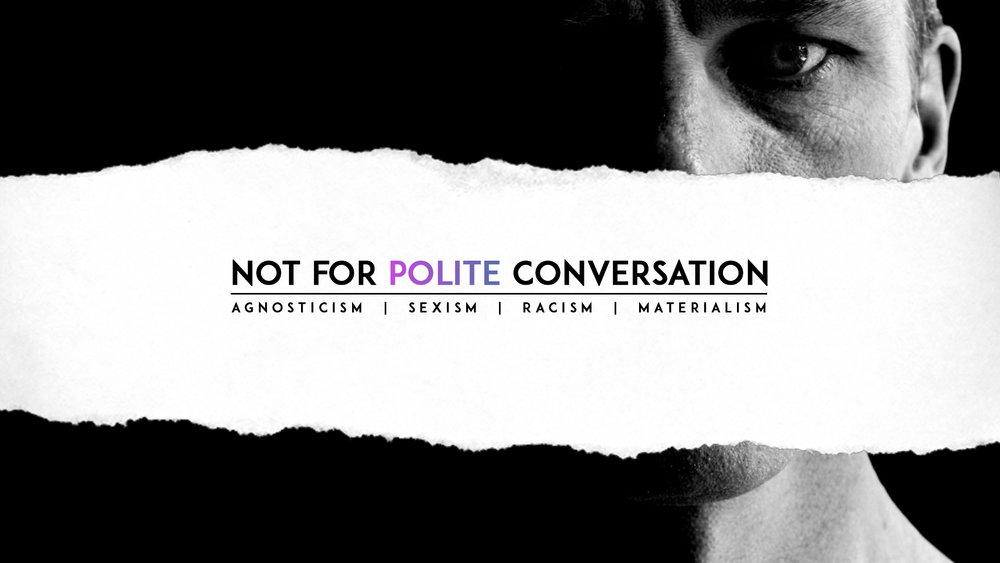 Not for Polite Conversation Screens.jpg