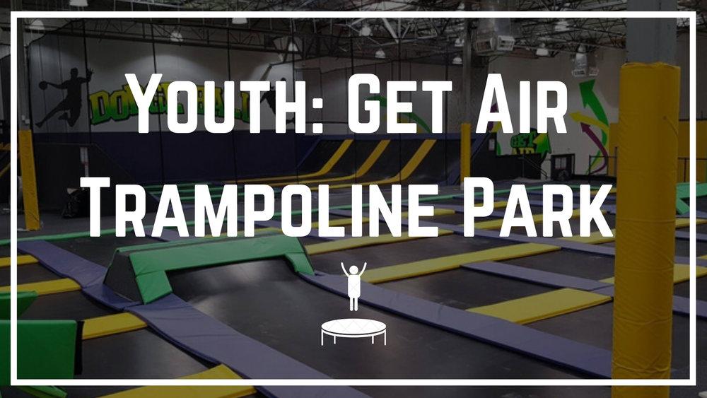 Youth__ Get Air Trampoline Park.jpg