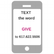 Copy of TextGIVE to 617.622.5506to support.png