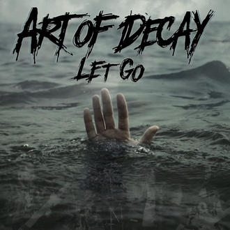 Art Of Decay   Engineered by our crew was, melodic powerhouse, Art Of Decay's last single, 'Let Go.' Be sure to check it out on our PREVIEWS page!