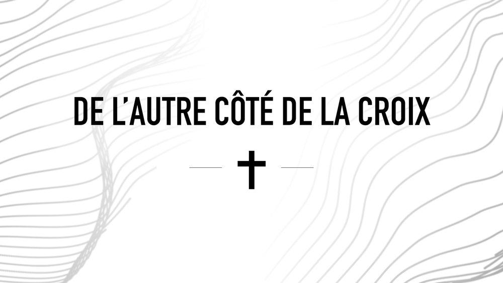 01.De L'autre Côté de La Croix.jpg