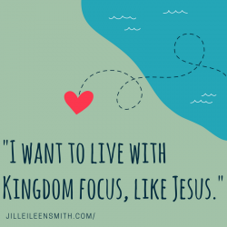 Kingdom focus