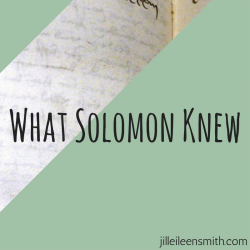What Solomon Knew