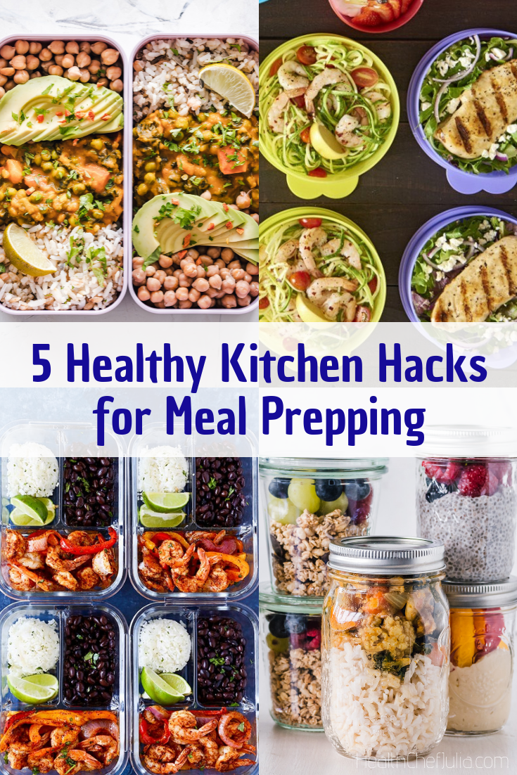 5 Healthy Kitchen Hacks for Meal Prepping