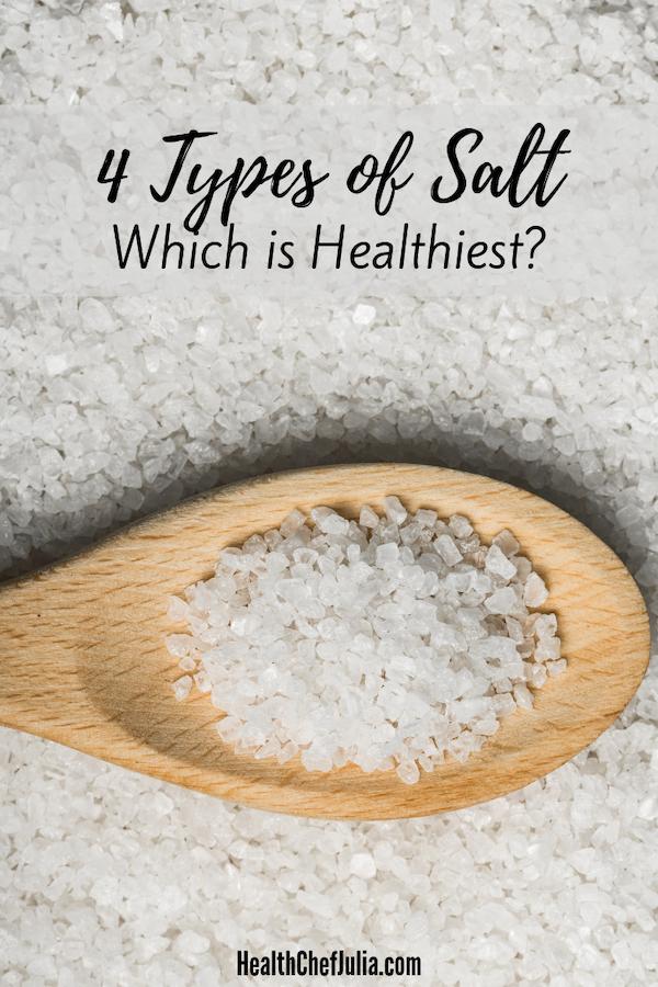 4 Types of Salt: Which is Healthiest?   Health Chef Julia