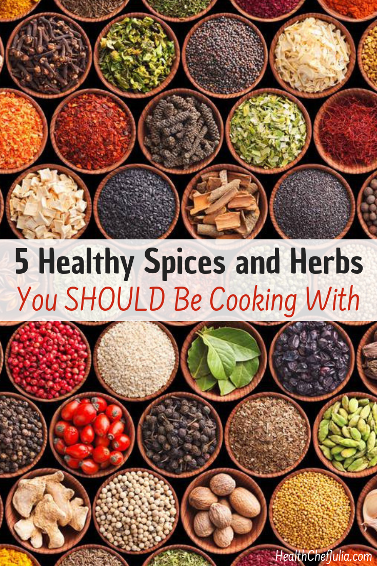 5 Healthy Spices You Should Be Cooking With   Health Chef Julia