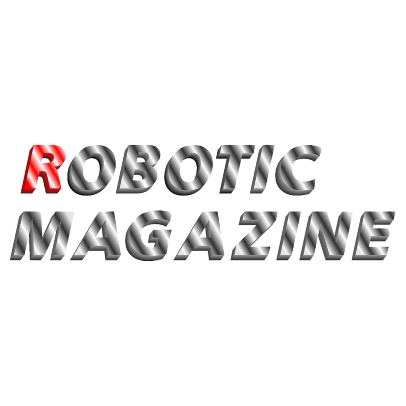 Robotic Magazine - Robotic Magazine is your robot news and information source, covering all aspects of robotics.FIND OUT MORE