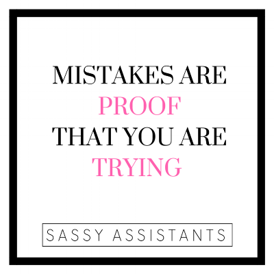 Mistakes are proof that you are trying.png
