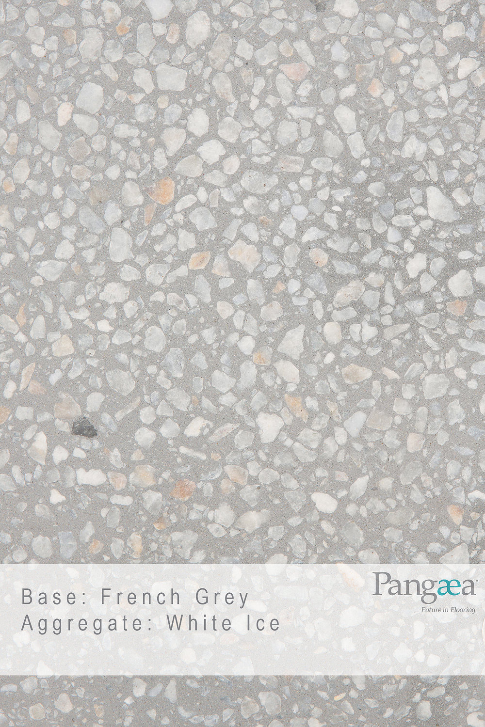 Base - French Grey. Aggregate - White Ice
