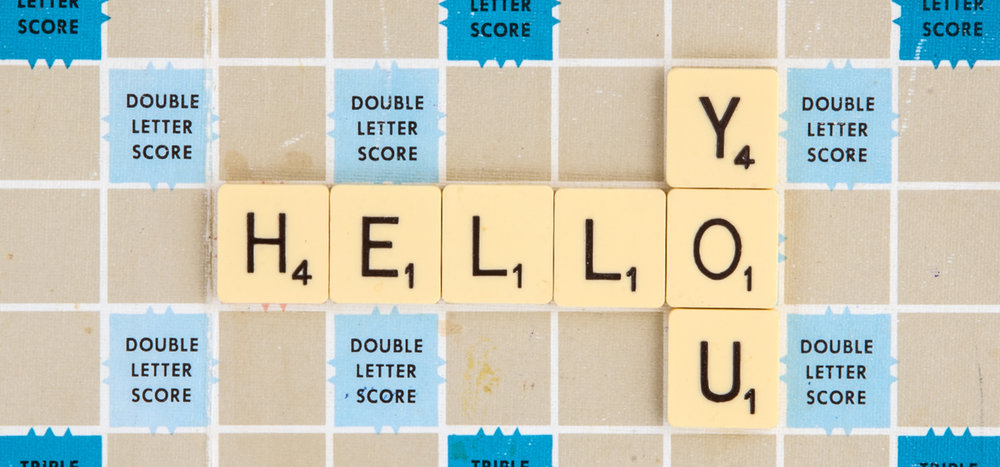 Scrabble board spelling out Hello You