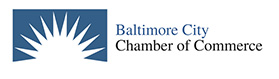 Proud member of the  Baltimore City Chamber of Commerce
