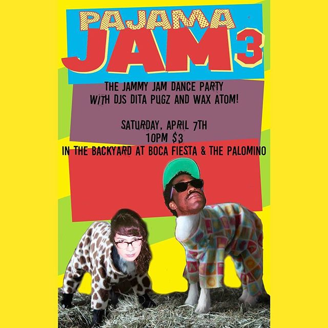 This Sat! Bust out your PJs - DJs Dita Pugz & Wax Atom are back for Pajama Jam Part 3! $3 at 10PM in the #BackyardGNV.