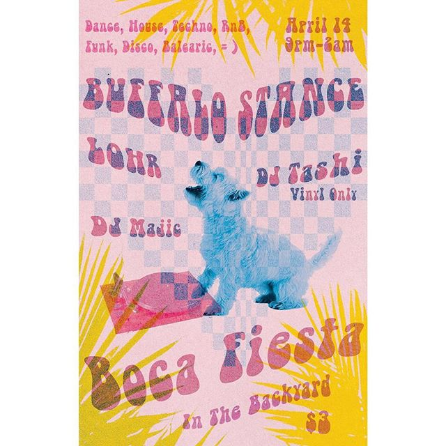 Saturday Night! Join us in the Backyard for BUFFALO STANCE, an evening of House Music, Techno, Dance, Funk, Balearic & more with LOHR, DJ Majic & DJ Tashi 🔥 $3 // 10-close 🌸  @c.majic @steviewanderin @tashicards @bocafiesta