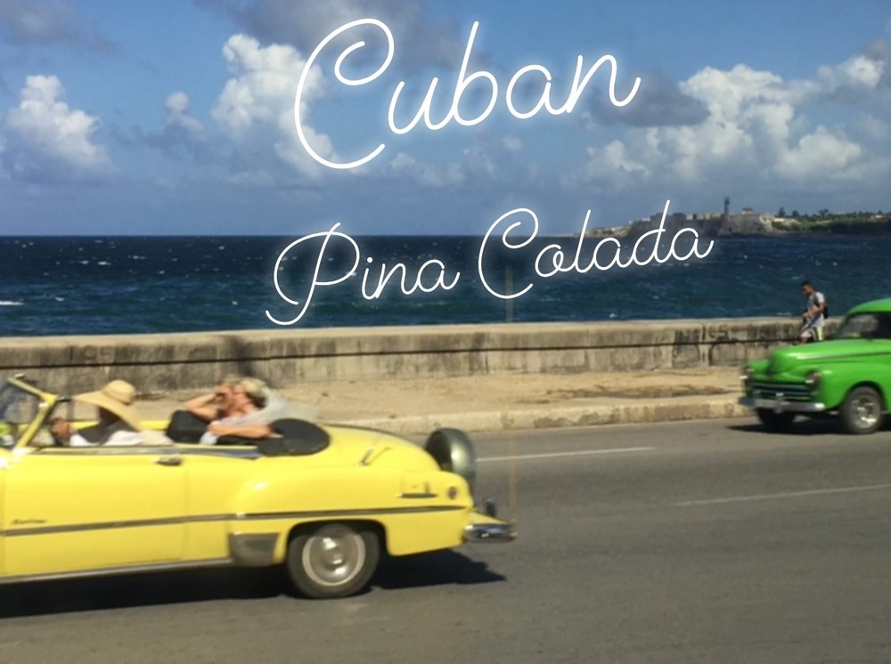 Cuban Pina Colada   The Tish Kitchen   Food & Lifestyle Blogger