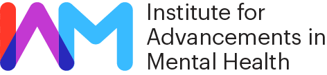 IAM – Institute for Advancements in Mental Health